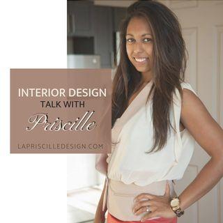 Design Talk With Priscille