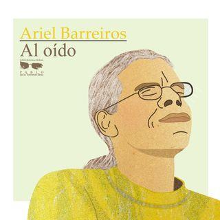 Ariel Barreiros Al Oído – Primera parte