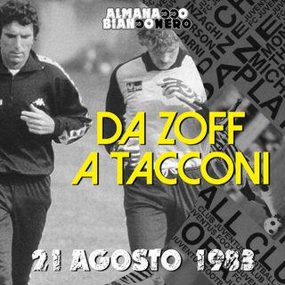 21 agosto 1983 - Da Zoff a Tacconi