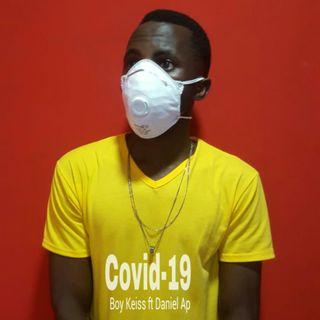 Boy Keiss Feat. Daniel Ap - Covid-19(Trap Soul)2020