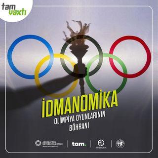 Olimpiya oyunlarının böhranı   İdmanomika #2