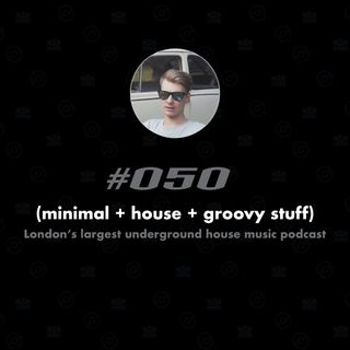 (minimal + house + groovy stuff) #050