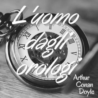 l'uomo dagli orologi - Arthur Conan Doyle