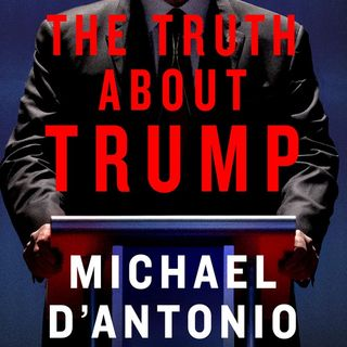 Michael D Antonio The Truth About Trump