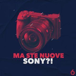 Ma ste nuove Sony?!