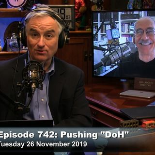 "SN 742: Pushing ""DoH"""