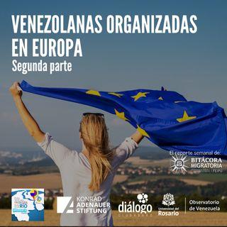 Venezolanas organizadas en Europa. II Parte