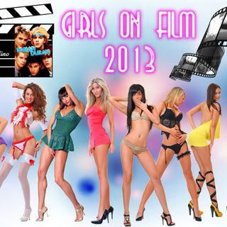 DURAN DURAN - GIRLS ON FILM 2013