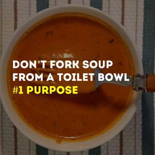 Don't Fork Soup From A Toilet Bowl Series - #1 Purpose - Pr David Yeow
