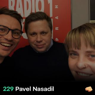SNACK 229 Pavel Nasadil