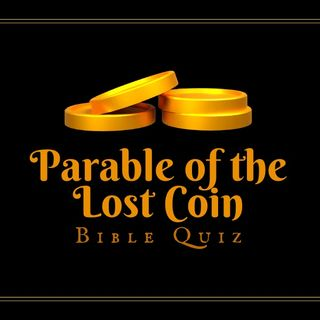 What is the meaning of the Parables of the Lost Sheep and Lost Coin