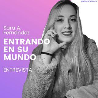 Entrando en el mundo de Sara A. Fernández