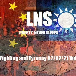 War, Fighting and Tyranny 02/02/21 Vol.10 #022