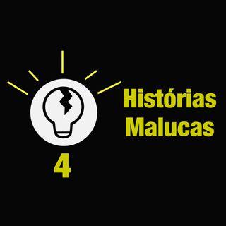 Trincando Ideias 4 - Histórias Malucas