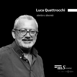 #3 - FMStreaming: intervista a Luca Quattrocchi