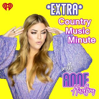 *Extra* Country Music Minute