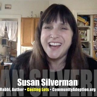 Susan Silverman advocates for adoption and sister Sarah! INTERVIEW