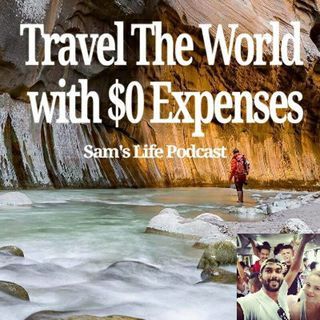 Travel The World With $0 Expenses