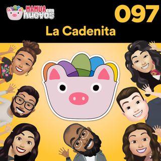 La Cadenita - MCH #097