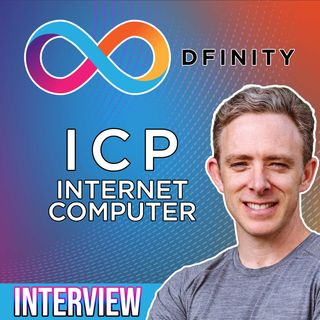 286. DFINITY CEO Dominic Williams interview | ICP Internet Computer