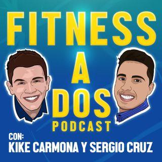 Fitness A Dos - EP103 - ¿QUIERES cambiar quién ERES? CAMBIA lo que HACES