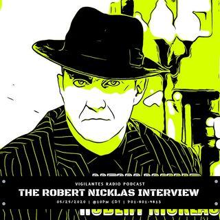 The Robert Nicklas Interview.
