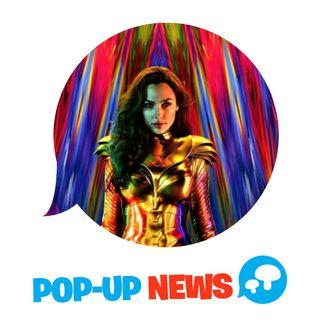 Wonder Woman 1984: il trailer! - POP-UP NEWS