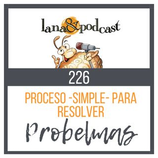 Proceso simple para resolver problemas #226