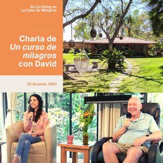 """23 de junio - Charla de UCDM y música en """"La Casa de Milagros"""" con David Hoffmeister"""