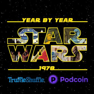 Star Wars Year By Year - 1978