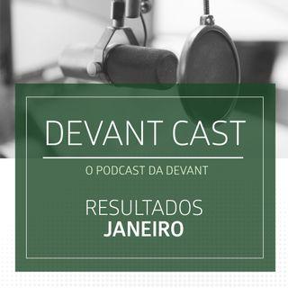 Devant Cast - Resultados Mensais Janeiro