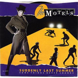 The Motels - Suddenly Last Summer