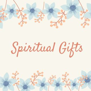 Spiritual Gifts - Jesus' Teaching