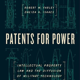 Episode 551: Military Power & Intellectual Property, with Robert M. Farley