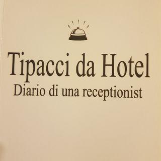 Gemma Formisano : Tipacci Da Hotel - Mercoledì 11 Settembre 2013