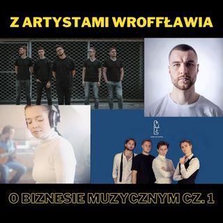 72. Z artystami WrOFFławia o biznesie muzycznym cz. 1