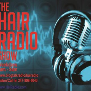 The Hair Radio Morning Show #221  Wednesday, May 18th, 2016