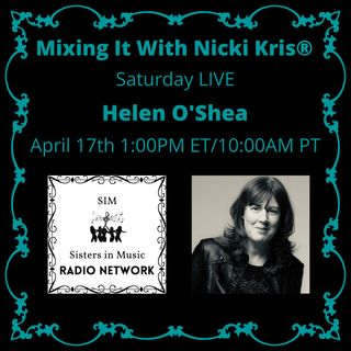 Mixing It Saturday LIVE - Special Guest: Helen O'Shea