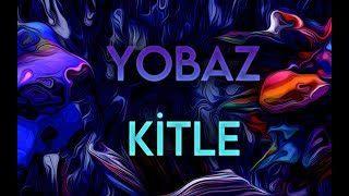 Yobaz Kitle (dans eden atat içerir)