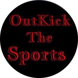 Episode 2 - OutKickTheSports's show