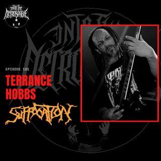 #101 - Terrance Hobbs (Suffocation)