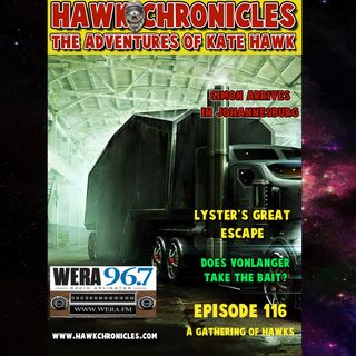 "Episode 116 Hawk Chronicles ""A Gathering of Hawks"""