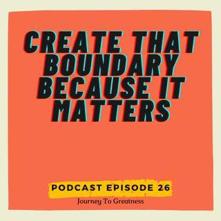 Create that Boundary