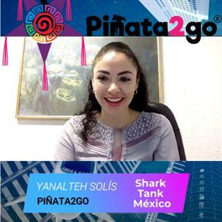 QUE PASO CON PIÑATA2GO - ENTREVISTAS DE SHARK TANK MEXICO - EPISODIO 88