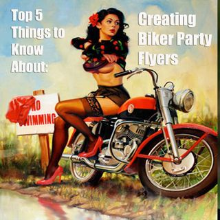 Top 5 Things to Know About Creating Biker Flyers