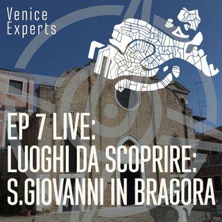 Ep7 Live: Luoghi da Scoprire: S.Giovanni in Bragora