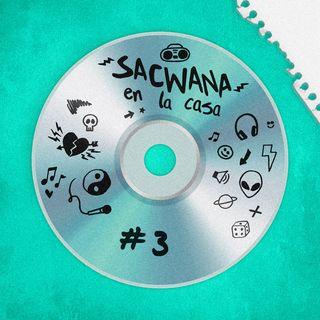 Sacwana En La Casa @ Vol. 3 Reggaeton