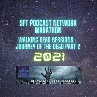 2021 Marathon Journey Of The Dead Part 2