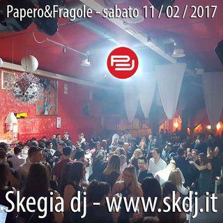Papero&fragole, 11-2-17, skegia dj - PT.2