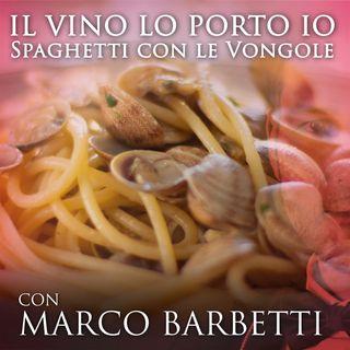 """Pillola #2: """"Quale vino abbiniamo agli spaghetti con le vongole?"""""""
